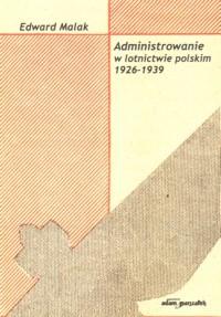 Okładka książki Administrowanie w lotnictwie polskim