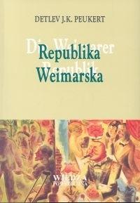 Okładka książki Republika Weimarska Lata kryzysu klasycznego modernizmu