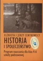 Historia i społeczeństwo. Program nauczania dla klas 4-6 szkoły podstawowej