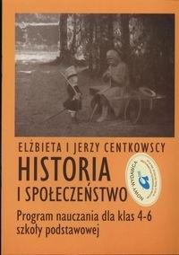 Okładka książki Historia i społeczeństwo. Program nauczania dla klas 4-6 szkoły podstawowej