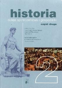 Okładka książki Historia 2. Dzieje społeczeństwa i gospodarki. Część 2
