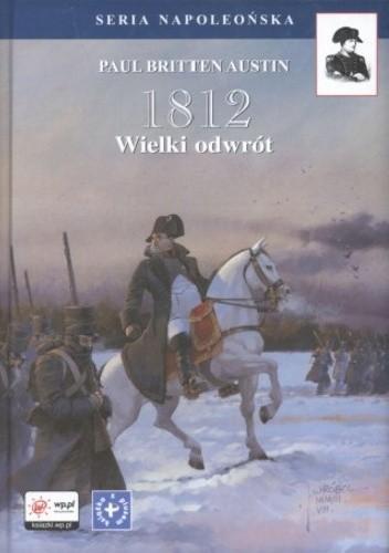 Okładka książki 1812. Tom III. Wielki odwrót