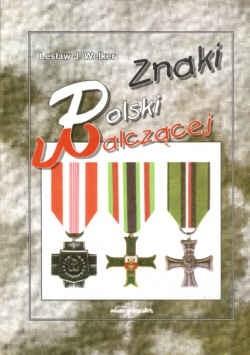 Okładka książki znaki Polskiej Walczącej - Welker Lesław J.