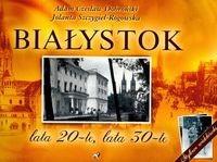 Okładka książki Białystok. Lata 20-te, lata 30-te