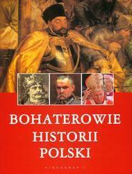 Okładka książki Bohaterowie historii Polski
