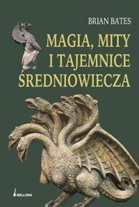 Okładka książki Magia, mity i tajemnice Średniowiecza