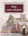 Okładka książki Dzieje zamku w Chudowie