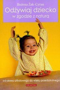 Okładka książki Odżywiaj dziecko w zgodzie z naturą