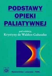 Okładka książki Podstawy opieki paliatywnej