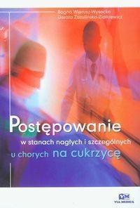 Okładka książki Postępowanie w stanach nagłych i szczególnych u chorych na cukrzycę