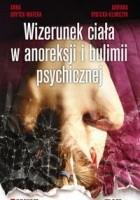 Wizerunek ciała w anoreksji i bulimii psychicznej