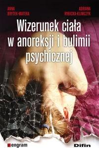 Okładka książki Wizerunek ciała w anoreksji i bulimii psychicznej
