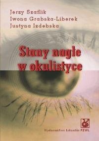 Okładka książki Stany nagłe w okulistyce