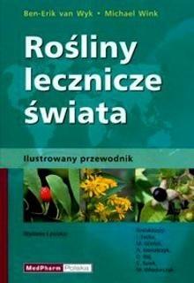 Okładka książki Rośliny Lecznicze świata. Ilustrowany przewodnik