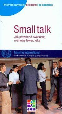 Okładka książki Small talk Jak prowadzić swobodną rozmowę towarzyską