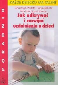 Okładka książki Jak odkrywać i rozwijać uzdolnienia u dzieci