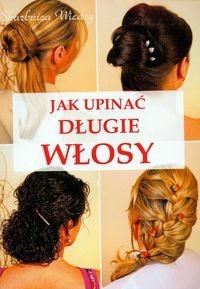 Okładka książki Jak upinać długie włosy