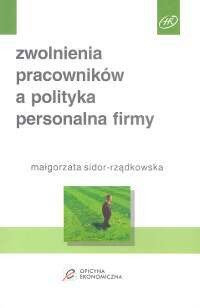 Okładka książki zwolnienia pracowników a polityka personalna firmy