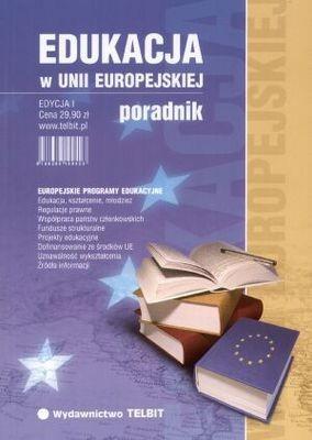 Okładka książki Edukacja w Unii Europejskiej. Poradnik