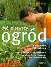 Okładka książki Mój pierwszy ogród