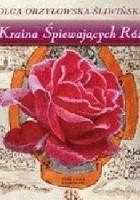 Kraina śpiewających róż
