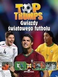 Okładka książki Top Trumps Gwiazdy światowego futbolu