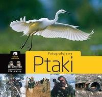 Okładka książki Fotografujemy ptaki