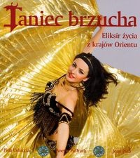Okładka książki Taniec brzucha /Eliksir życia z krajów orientu