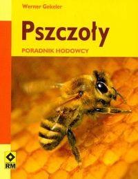 Okładka książki Pszczoły Poradnik hodowcy