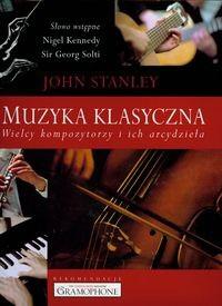 Okładka książki Muzyka klasyczna - Stanley John