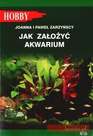 Okładka książki Jak założyć akwarium