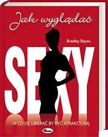 Okładka książki Jak wyglądać sexy