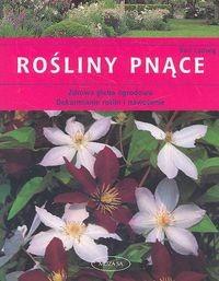 Okładka książki Rośliny pnące /zdrowa gleba ogrodowa, dokarmianie roślin i nawożenie