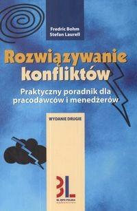 Okładka książki Rozwiązywanie konfliktów /Praktyczny poradnik dla pracodawców i menedźerów