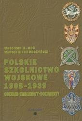 Okładka książki Polskie szkolnictwo wojskowe 1908-1939. Odznaki, emblematy, dokumenty