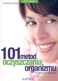 Okładka książki 101 metod oczyszczania organizmu /zdrowie