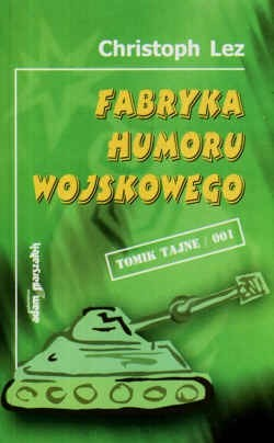 Okładka książki Fabryka humoru wojskowego