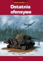 Ostatnia ofensywa / Kroniki wojenne nr 10