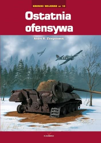 Okładka książki Ostatnia ofensywa / Kroniki wojenne nr 10
