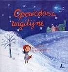 Okładka książki Opowiadania wigilijne. Pod choinkę od polskich pisarzy
