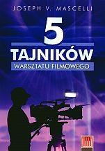 Okładka książki 5 tajników warsztatu filmowego