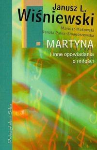 Okładka książki Martyna i inne opowiadania o miłości
