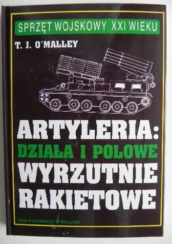 Okładka książki Artyleria: Działa i polowe wyrzutnie rakietowe