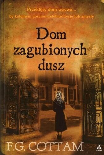 Okładka książki Dom zagubionych dusz