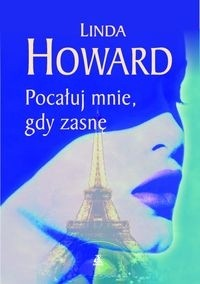 Okładka książki Pocałuj mnie, gdy zasnę
