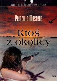 Okładka książki Ktoś z okolicy - Masters Priscilla