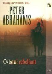 Okładka książki Ostatni rebeliant