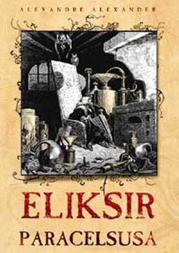 Okładka książki Eliksir Paracelsusa