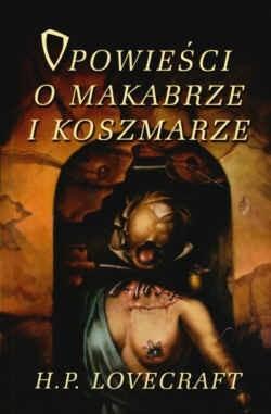 Okładka książki Opowieści o makabrze i koszmarze