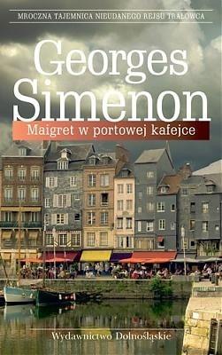 Okładka książki Maigret w portowej kafejce